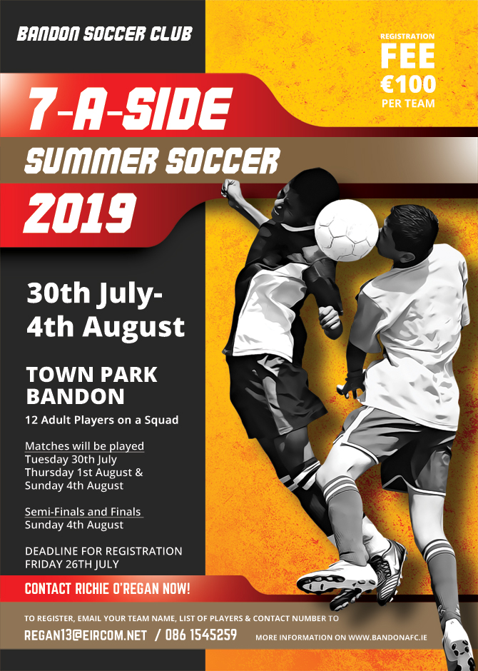 7-a-side Tournament is back for 2019! – Bandon AFC